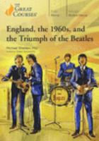 England, The 1960s, And the Triumph of the Beatles (DVD)