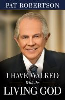 I Have Walked With the Living God