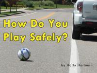 How Do You Play Safely?