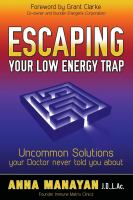 Escaping your Low Energy Trap