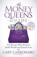 The Money Queen's Guide