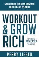 Workout & Grow Rich