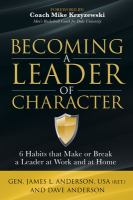 Becoming A Leader of Character