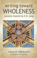 Writing Toward Wholeness