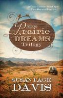 The Prairie Dreams Trilogy