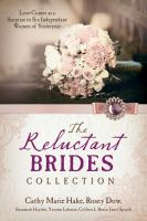 Reluctant Brides Collection