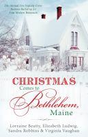 Christmas Comes to Bethlehem, Maine