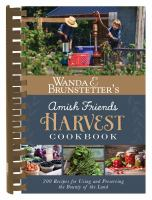 Wanda E. Brunstetter's Amish Friends Harvest Cookbook