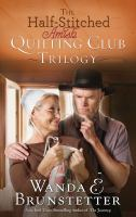 Half-stitched Amish Quilting Club Trilogy