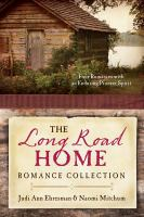 The Long Road Home Romance Collection
