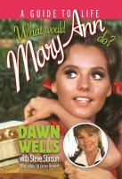 What Would Mary Ann Do