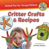 Critter Crafts & Recipes