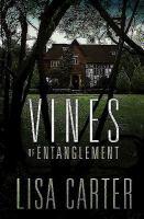 Vines of Entanglement