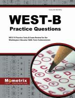 West-B Practice Questions: West-B Practice Tests & Exam Review For The Washington Educator Skills Tests-Endorsements