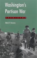 Washington's Partisan War, 1775-1783