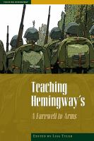 Teaching Hemingway's A Farewell to Arms