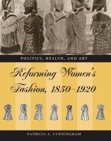 Reforming Women's Fashion, 1850-1920