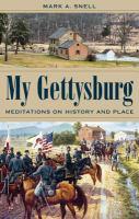 My Gettysburg