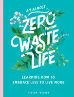 An Almost Zero-waste Life