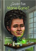 Quién fue Marie Curie?