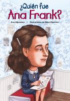 ¿Quiň fue Ana Frank?/ Who Was Anne Frank?