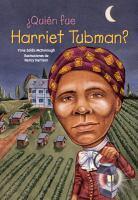 ¿Quién fue Harriet Tubman