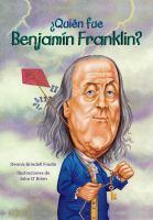 Quien fue Benjamin Franklin?