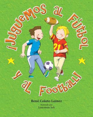 Juguemos al fútbol y al football!