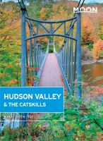 Hudson Valley & the Catskills