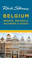 Rick Steves Belgium, Bruges, Brussels, Antwerp and Ghent