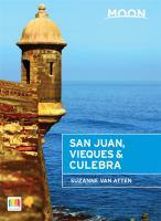 San Juan, Vieques & Culebra