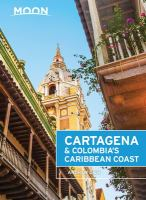 Cartagena & Colombia's Caribbean Coast
