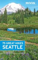 75 Great Hikes Seattle