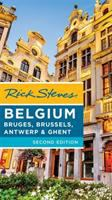 Rick Steves Belgium, Bruges, Brussels, Antwerp and Ghent.