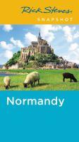 Rick Steves' Snapshot Normandy