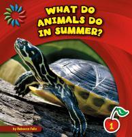 What Do Animals Do in Summer?