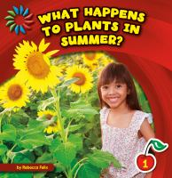What Happens to Plants in Summer?