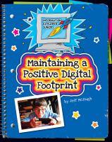 Maintaining A Positive Digital Footprint