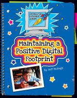 Maintaining A Positive Digital Footprint