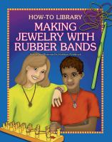 Making Jewelry With Rubber Bands