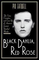 Black Dahlia, Red Rose