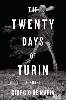The Twenty Days of Turin