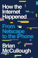 How the Internet Happened
