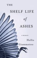 The Shelf Life of Ashes