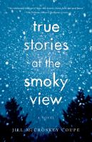 True Stories at the Smoky View