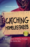 Catching Homelessness