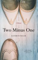 Two minus one : a memoir