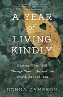A Year of Living Kindly