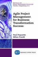 Agile Project Management for Business Transformation Success