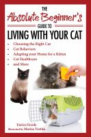 Absolute Beginner's Guide to Living With Your Cat